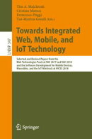 Towards Integrated Web, Mobile, and IoT Technology