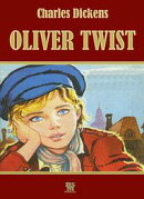 Oliver Twist (Special Illustrated Edition)