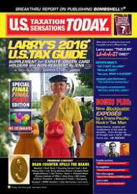 Larry's 2016 U.S. Tax Guide 'Supplement' for U.S. Expats, Green Card Holders and Non-Resident Aliens in User Friendly English【電子書籍】[ Laurence E. 'Larry' Lipsher ]