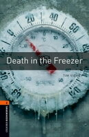 Death in the Freezer Level 2 Oxford Bookworms Library