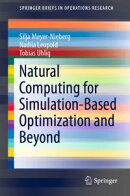Natural Computing for Simulation-Based Optimization and Beyond