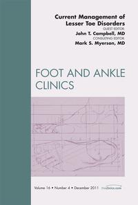 CurrentManagementofLesserToeDeformities,AnIssueofFootandAnkleClinics-E-Book
