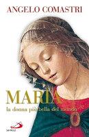 Maria la donna più bella del mondo