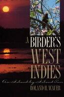 A Birder's West Indies