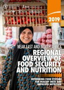 Regional Overview of Food Security and Nutrition in the near East and North Africa 2019: Rethinking Food Sys…