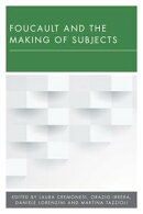 Foucault and the Making of Subjects