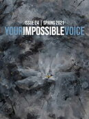 Your Impossible Voice #24