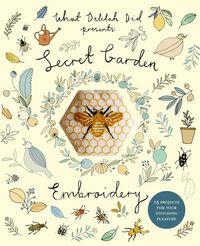 Secret Garden Embroidery15 projects for your stitching pleasure【電子書籍】[ Sophie Simpson (What Delilah Did) ]