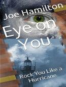 Eye on You: Rock You Like a Hurricane