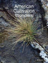 AmericanCultivationWonders