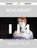 Scalability 114 Success Secrets - 114 Most Asked Questions On Scalability - What You Need To Know