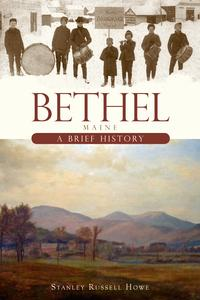 Bethel,MaineABriefHistory