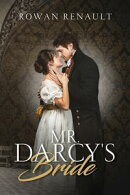 Mr. Darcy's Bride
