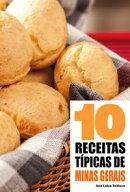 10 Receitas típicas de Minas Gerais