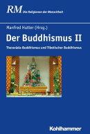 Der Buddhismus II