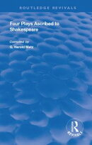 Four Plays Ascribed to Shakespeare