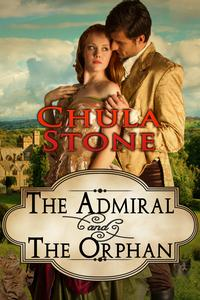 The Admiral and the Orphan【電子書籍】[ Chula Stone ]