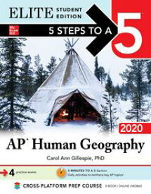 5 Steps to a 5: AP Human Geography 2020 Elite Student Edition【電子書籍】[ Carol Ann Gillespie ]