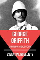 Essential Novelists - George Griffith
