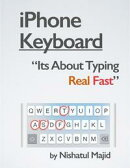 iPhone Keyboard: Its About Typing Real Fast