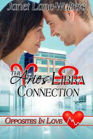 The Aries-Libra Connection【電子書籍】[ Janet Lane Walters ]