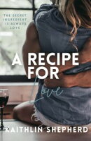 A Recipe for Love