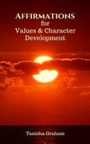 Affirmations for Values and Character Development