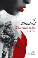 A Hundred Honeymoons
