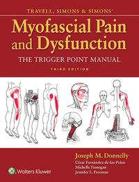 Travell, Simons & Simons' Myofascial Pain and DysfunctionThe Trigger Point Manual【電子書籍】[ Joseph Donnelly ]
