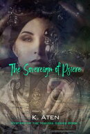 The Sovereign of Psiere (Mystery of the Makers book 1)