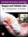 Hospice and Palliative Care for Companion AnimalsPrinciples and Practice【電子書籍】