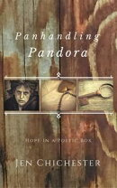 Panhandling Pandora: Hope In a Poetic Box