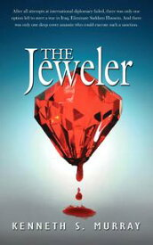 The Jeweler【電子書籍】[ Kenneth S. Murray ]
