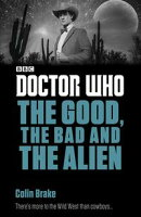 Doctor Who: The Good, the Bad and the Alien