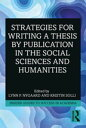 Strategies for Writing a Thesis by Publication in the Social Sciences and Humanities【電子書籍】[ Lynn P. Nyga…