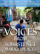 Voices From Subsistence Marketplaces