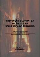 PrevenÇÃo E Combate A IncÊndios Na SeguranÇa Do Trabalho