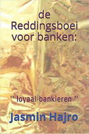 De Reddingsboei Voor Banken ''Loyaal Bankieren''