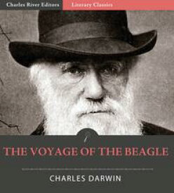 The Voyage of the Beagle (Illustrated Edition)【電子書籍】[ Charles Darwin ]