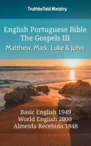 English Portuguese Bible - The Gospels III - Matthew, Mark, Luke and John