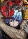 超人類6 Re-Animator (1)【電子書籍】[ 鹿賀ミツル ]
