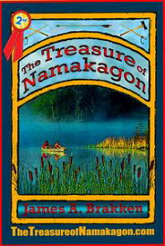The Treasure of Namakagon【電子書籍】[ James A. Brakken ]