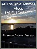 LAME, LAMENESS