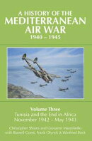 A History of the Mediterranean Air War, 1940?1945