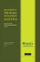 Reasserting the Rural Development Agenda: Lessons Learned and Emerging Challenges in Asia