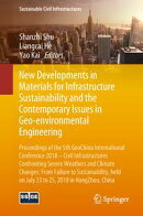 New Developments in Materials for Infrastructure Sustainability and the Contemporary Issues in Geo-environme…