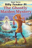 The Ghostly Maiden Mystery