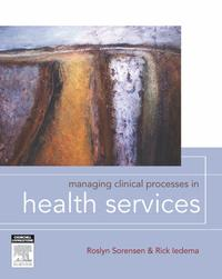 Managing Clinical Processes【電子書籍】[ Roslyn Sorensen ]