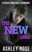The New Girl: A Pacific High School Romance (Pacific High Series Book 1)