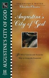 Shepherd's Notes: City of God【電子書籍】[ Dana Gould ]